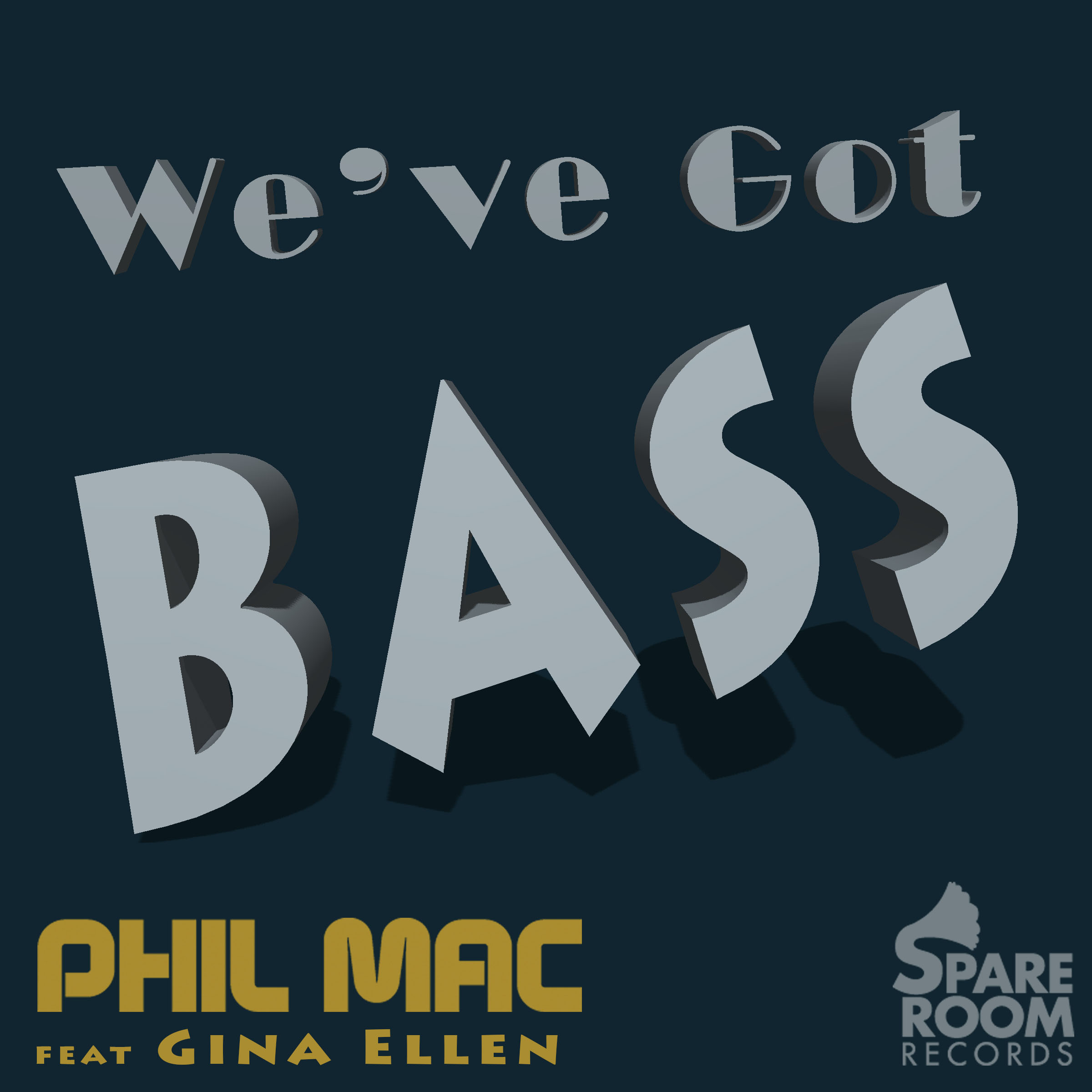 We've Got Bass